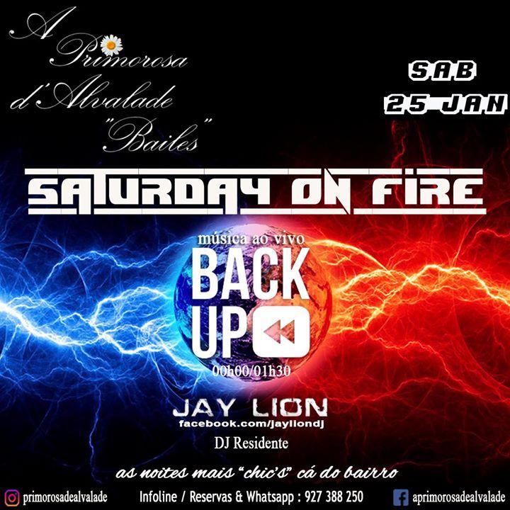 Primorosa de Alvalade - Saturday On Fire - Back Up & Jay Lion
