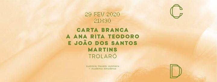 Ana Rita Teodoro + João dos Santos Martins | Trolaró