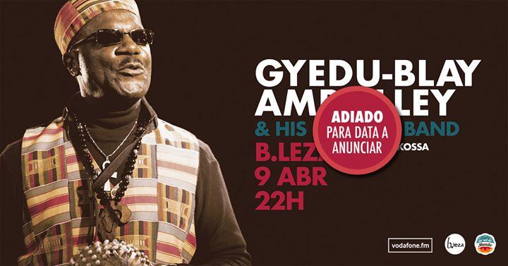 Gyedu-Blay Ambolley / BLEZA - Adiado!