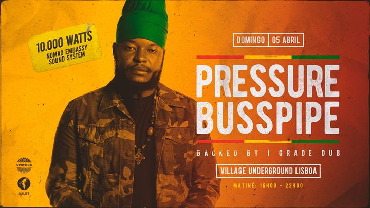 Pressure Busspipe & I Grade Dub live in Lisbon - Matinée