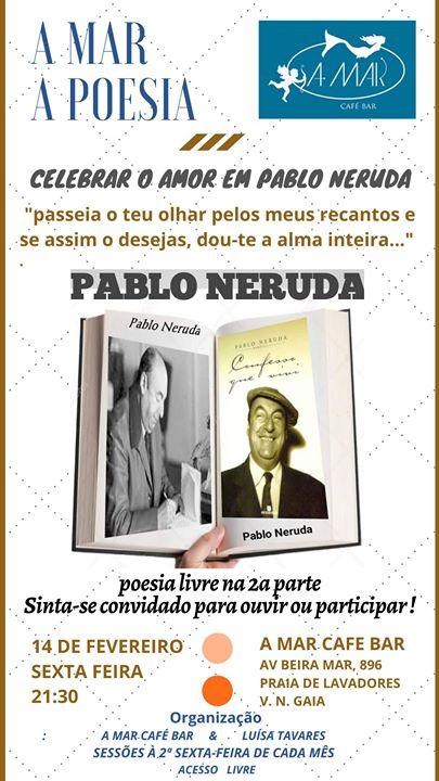 A Mar a Poesia - Celebrar o Amor em Pablo Neruda