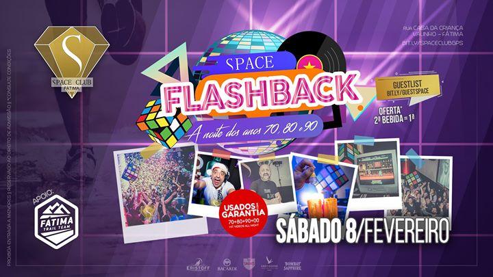 Space Flashback ·· a noite dos anos 70, 80 e 90