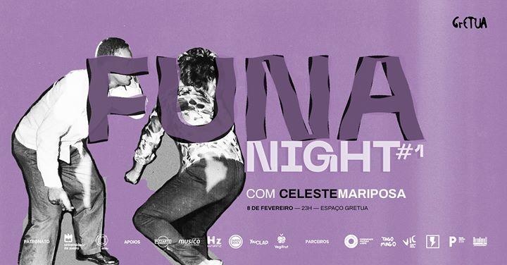 Funanight #1 com CelesteMariposa no GrETUA