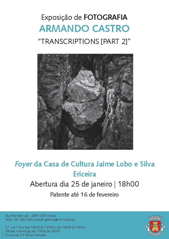 Exposição de Fotografia 'Transcriptions  [Part 2], de Armando Castro