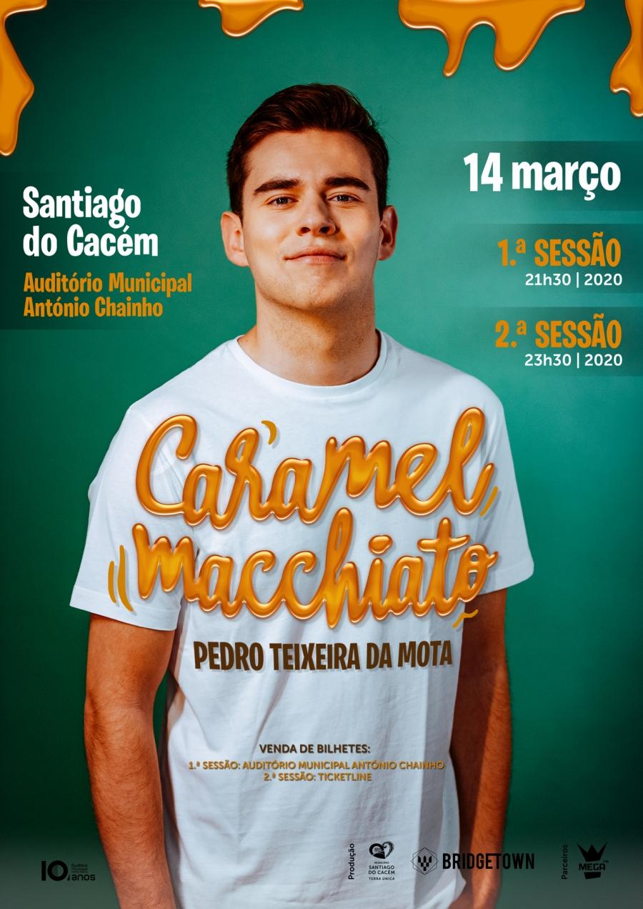 Caramel Machiatto – Pedro Teixeira da Mota