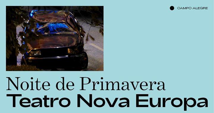 Teatro Nova Europa ⁄Noite de Primavera
