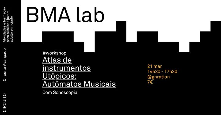 Circuito Avançado: BMA lab: Atlas de Instrumentos Utópicos