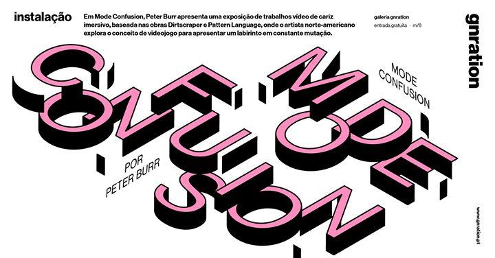 Mode Confusion, por Peter Burr | gnration [exposição]