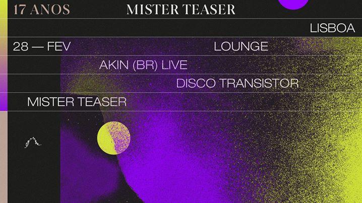 17 anos de Mister Teaser—LOUNGE—Lisboa