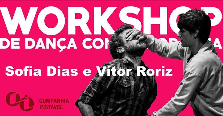 Wokshop de Dança Contemporânea, com Sofia Dias e Vítor Roriz