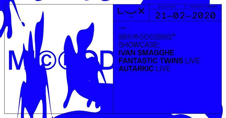 Microdosing: Ivan Smagghe x Fantastic Twins live x Autarkic live