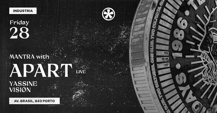 Mantra : Apart (live) x Yassine x Visiøn