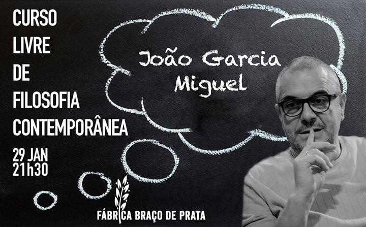 Curso Livre de Filosofia Contemporânea | João Garcia Miguel