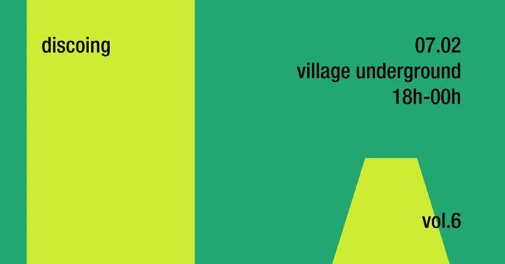 Discoing // 07 fevereiro // village underground