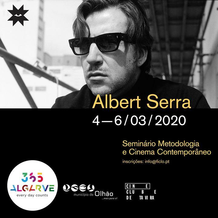 Seminário com Albert Serra: Metodologia e Cinema Contemporâneo