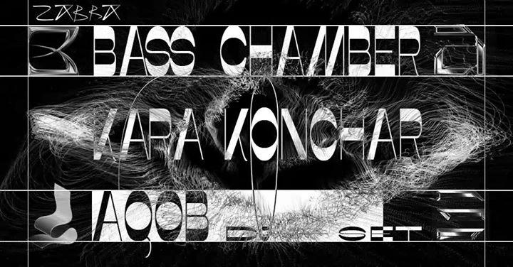 ZABRA BASE #1 - Bass Chamber, Kara Konchar & AQOB