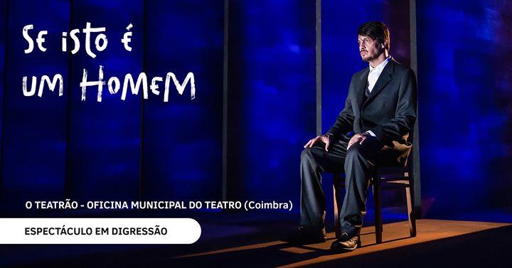 Digressão | Se isto é um homem - Companhia de Teatro de Almada