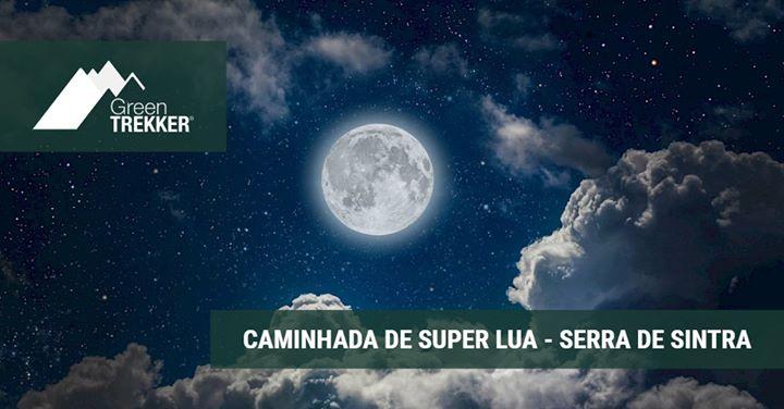 Caminhada de Super Lua - Serra de Sintra