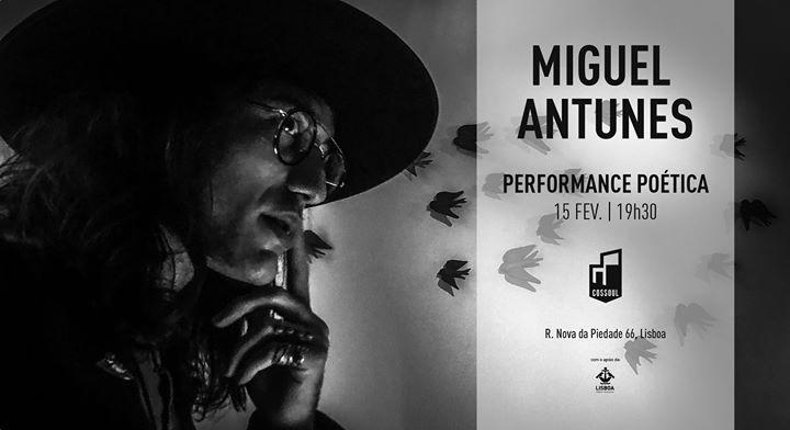 Performance Poética – Miguel Antunes