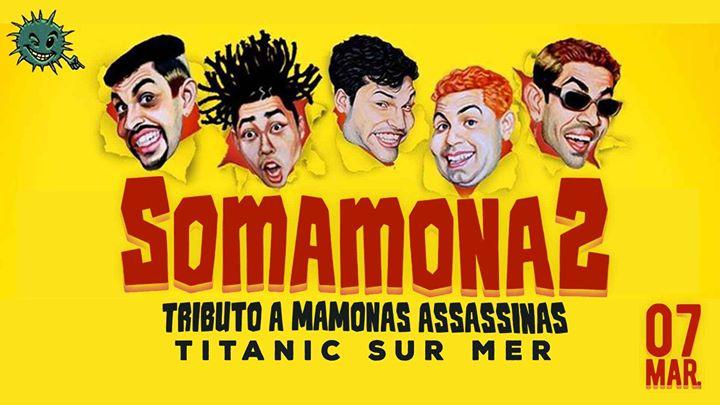"""Tributo a Mamonas Assassinas com a banda 'SomamonaS"""""""
