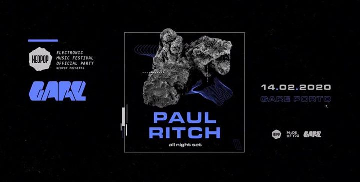 Neopop presents Paul Ritch (all night set)