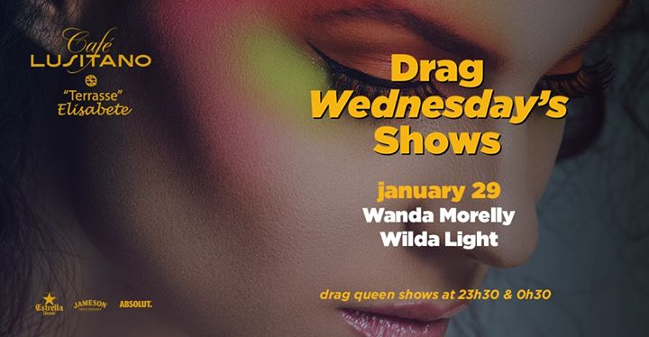 Drag Wednesday`s Shows c/ Wanda Morelly & Wilda Light