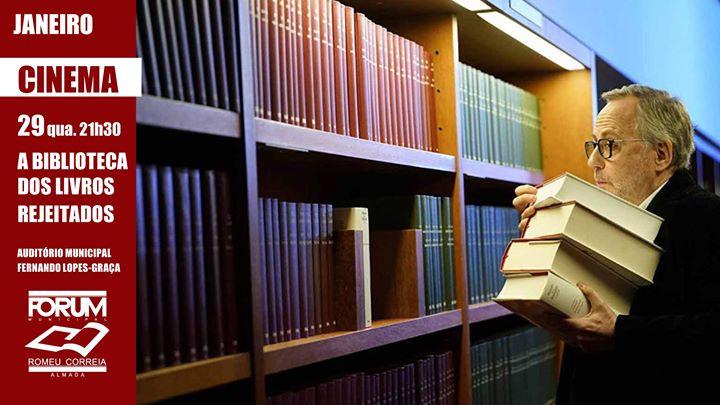 Sessão de Cinema | A Biblioteca dos Livros Rejeitados