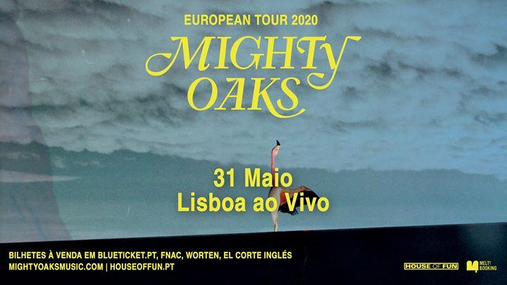 Mighty Oaks | Lisboa
