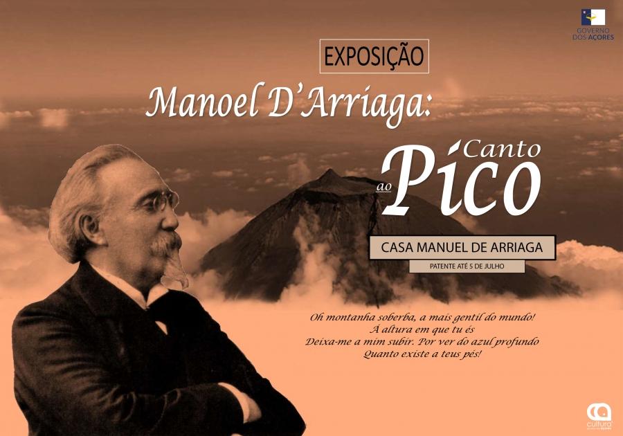 Exposição 'Manoel D'Arriaga - Canto ao Pico'