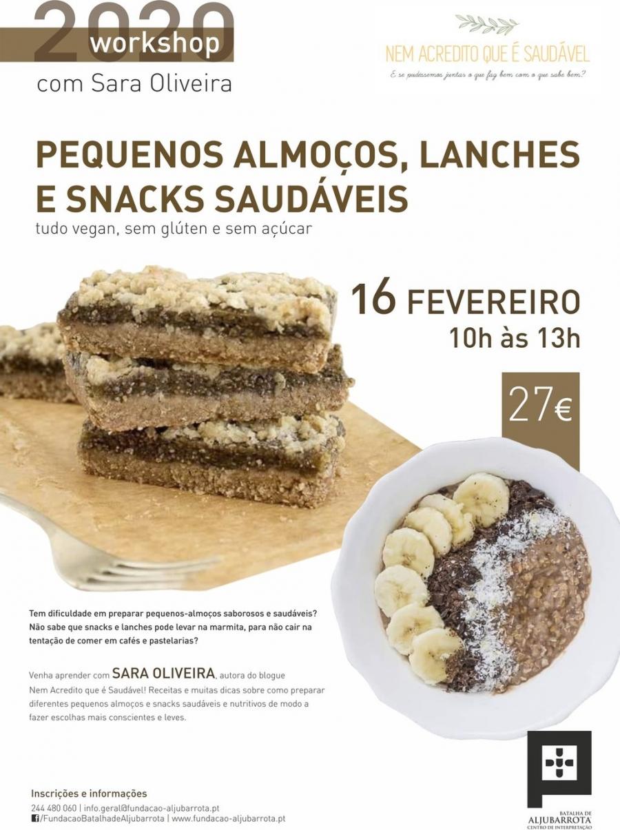 Workshop Pequenos-almoços, lanches e snacks saudáveis