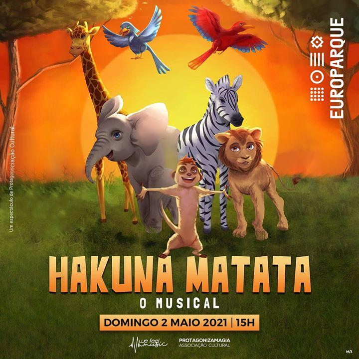 Hakuna Matata o Musical em Sta. Maria da Feira