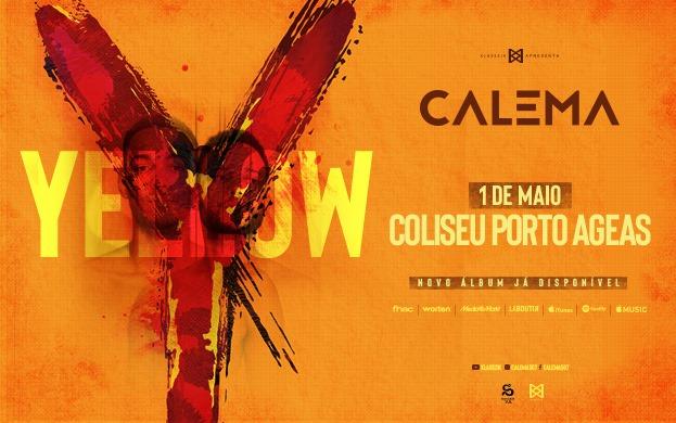 Calema | Coliseu Porto Ageas - 1 de Maio