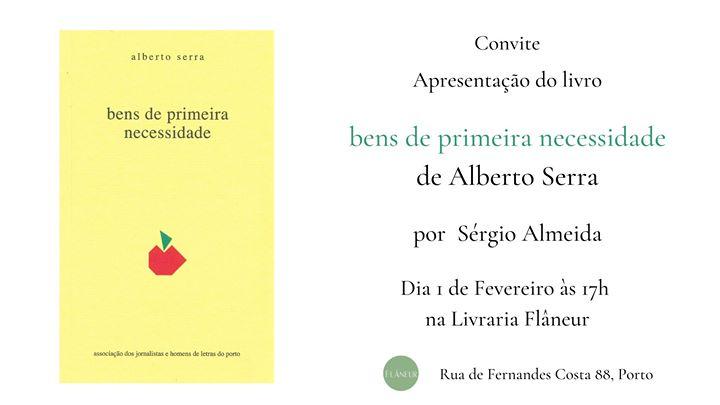 Apresentação: Bens de Primeira Necessidade de Alberto Serra