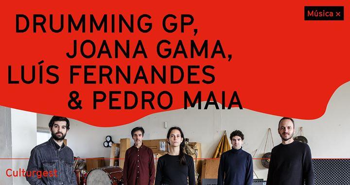 Cancelado - Drumming GP, Joana Gama, Luís Fernandes & Pedro Maia