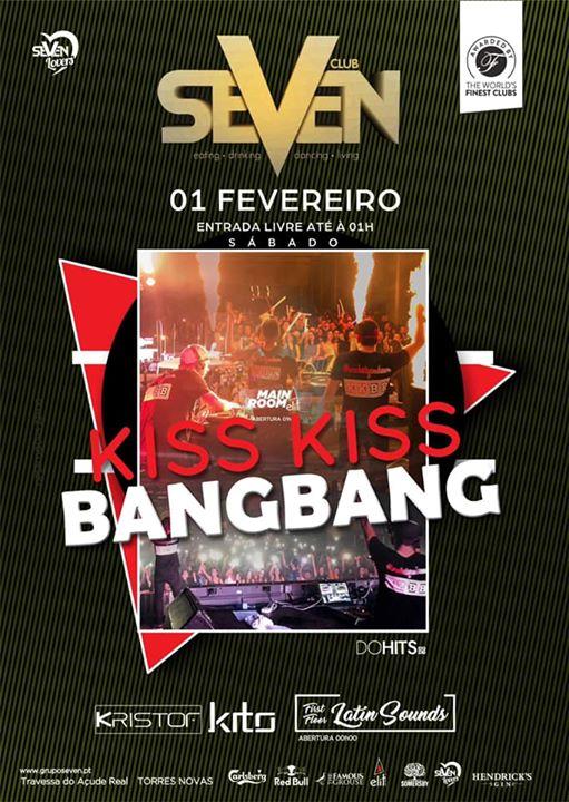 KISS KISS BANG BANG | SEVEN
