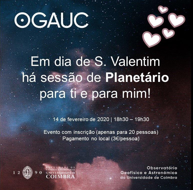Dia de S. Valentim   Sessão de Planetário das 18h30 às 19h30
