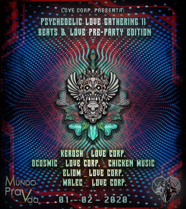 Psychedelic Love Gathering II ♡ [Beats & Love Pre Party Edition]