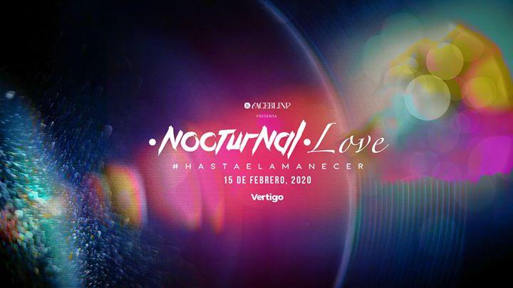 Nocturnal love #hastaelamanecer