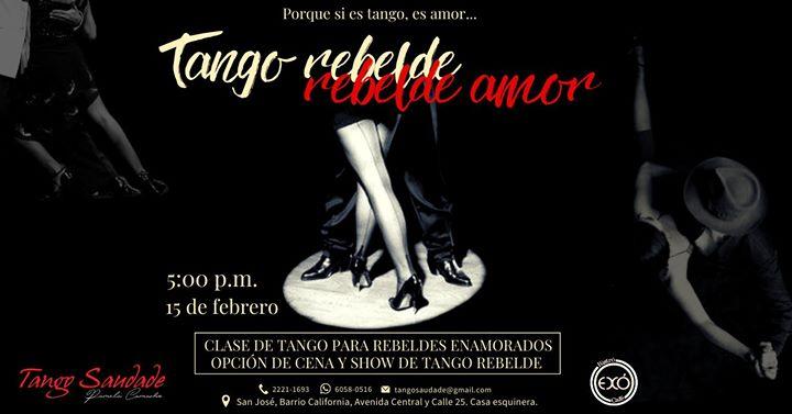 Tango rebelde rebelde amor.