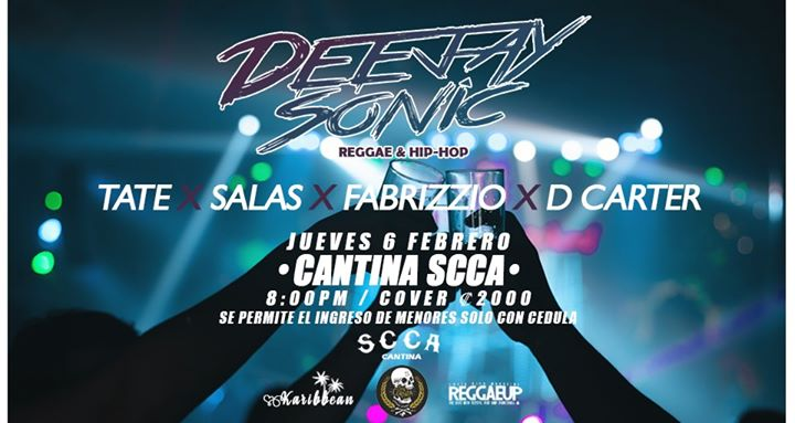 Deejay Sonic LIVE at Cantina SCCA