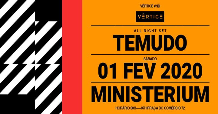 Vértice #ND - Temudo (all night set)