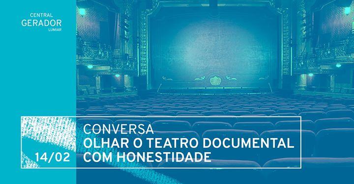Conversa | Olhar o teatro documental com honestidade intelectual