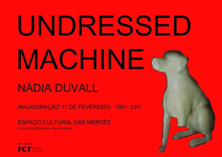 UNDRESSED MACHINE