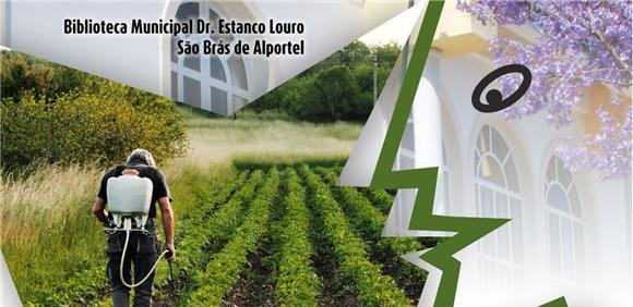 Sessão: A evolução do sector agrícola de São Brás