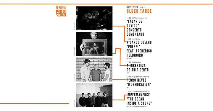 10º Festival Porta-Jazz - Dia 8 Bloco TARDE