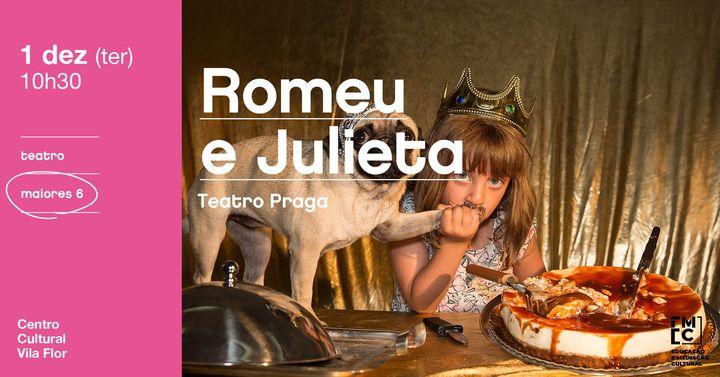 Romeu e Julieta • Teatro Praga
