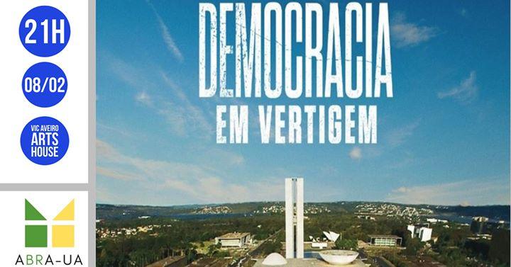 Contra-Plano #8 // Democracia em Vertigem - Sessão de Exibição