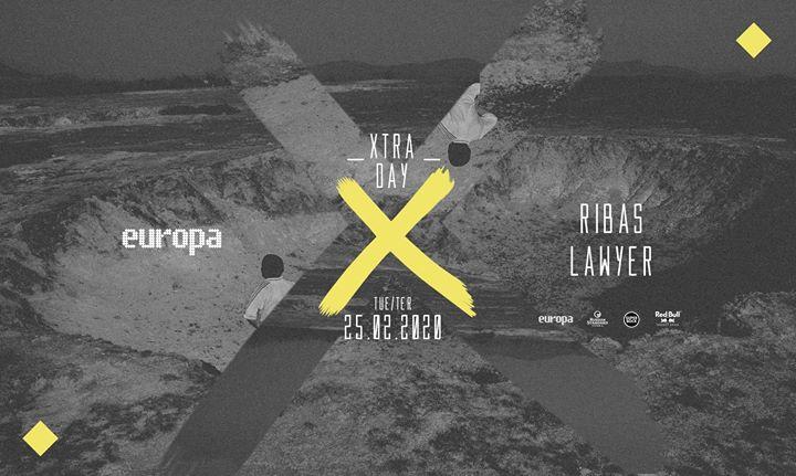 Ribas ✚ Lawyer - Europa's Xtra Day // 25.02 // 3.ª/Tue //