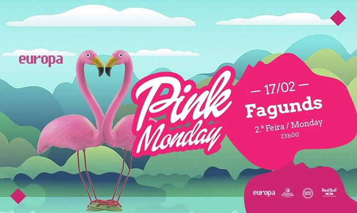 Fagunds - Pink Monday - Lgbti✚ Party at Europa // 17.02 // 23h