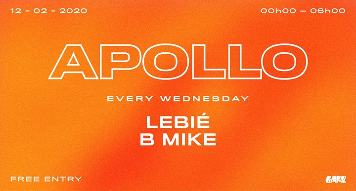 Apollo w/ B MIKE & LEBIÉ (bcn) # GARE Club - free entry